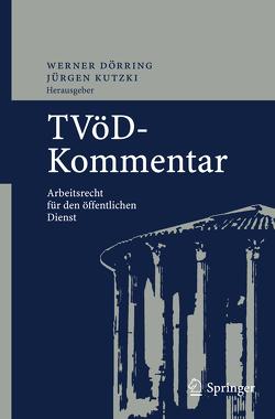 TVöD-Kommentar von Dörring,  W., Dörring,  Werner, Heitsch,  N., Kutzki,  J., Kutzki,  Jürgen, Polzer,  U., Richter,  H.-U., Schwald,  S.