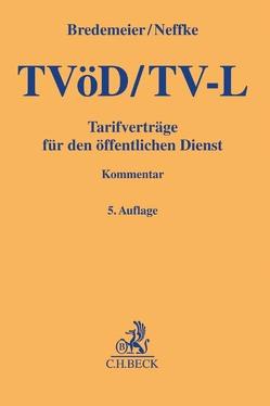 TVöD/TV-L von Bredemeier,  Jörg, Cerff,  Gabriele, Gerretz,  Thomas, Neffke,  Reinhard, Pielok (ehemals Zimmermann),  Yvonne, Weizenegger,  Wolfgang