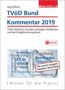 TVöD Bund Kommentar 2019 von Effertz,  Jörg
