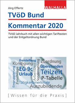 TVöD Bund Kommentar 2020 von Effertz,  Jörg