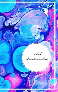 Tweets an Nina von Nick