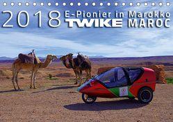 TWIKE MAROC 2018: E-Pionier in Marokko (Tischkalender 2018 DIN A5 quer) von Brutschin,  Silvia