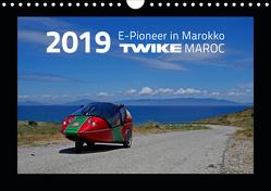 TWIKE Maroc 2019 – E-Pionier in Marokko (Wandkalender 2019 DIN A4 quer) von Brutschin,  Silvia