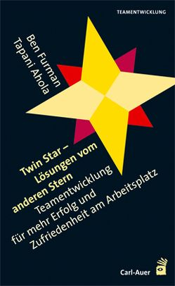 Twin Star – Lösungen von anderen Stern von Ahola,  Tapani, Furman,  Ben, Hildenbrand,  Astrid
