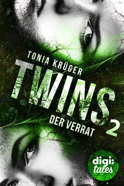 Twins (2). Der Verrat von Kopainski,  Alexander, Krüger,  Tonia