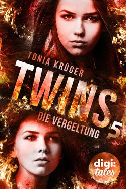 Twins (5). Die Vergeltung von Kopainski,  Alexander, Krüger,  Tonia