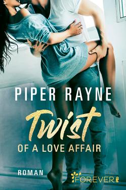 Twist of a Love Affair von Agnew,  Cherokee Moon, Rayne,  Piper