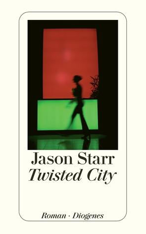 Twisted City von Robben,  Bernhard, Starr,  Jason