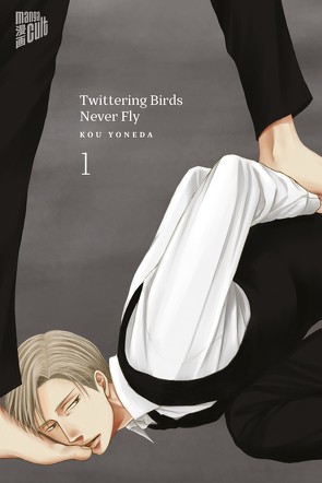 Twittering Birds never fly 1 von Maser,  Verena, Yoneda,  Kou