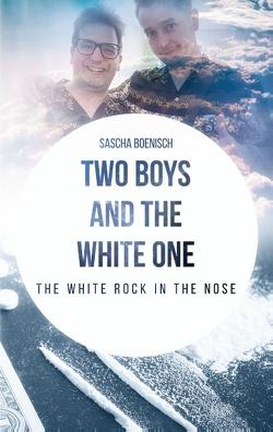Two Boys and the White One von Boenisch,  Sascha