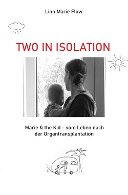 Two in Isolation von Flow,  Linn Marie
