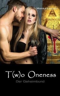 Two Oneness von Lautner,  Monika