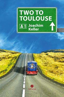 Two to Toulouse von Keller,  Joachim