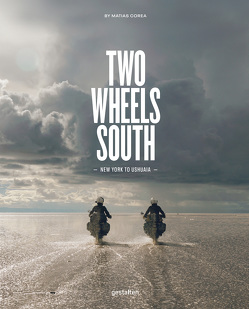 Two Wheels South (DE) von Corea,  Matias, Gestalten, Klanten,  Robert