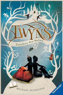 Twyns, Band 2: Zwischen den Welten von Peinkofer,  Michael, Vogt,  Helge