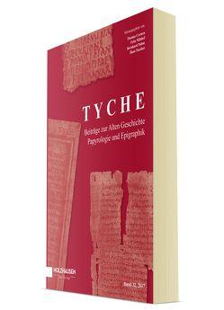 Tyche – Band 32 von Corsten,  Thomas, Mitthof,  Fritz, Palme,  Bernhard, Taeuber,  Hans