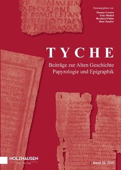 Tyche – Band 33 (2018) von Corsten,  Thomas, Mitthof,  Fritz, Palme,  Bernhard, Taeuber,  Hans