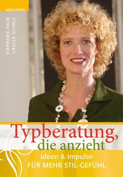 Typberatung, die anzieht von Palm,  Stephanie, Scholz,  Ursula