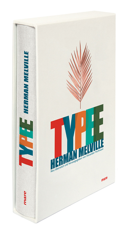 Typee von Melville,  Herman, Pechmann,  Alexander