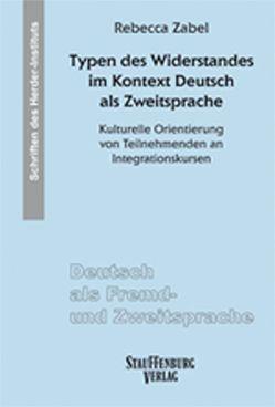 Typen des Widerstandes im Kontext Deutsch als Zweitsprache von Zabel,  Rebecca