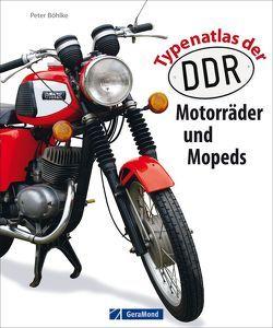 Typenatlas der DDR-Motorräder und Mopeds von Böhlke,  Peter