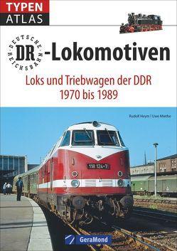 Typenatlas DR-Lokomotiven von Heym,  Rudolf, Miethe,  Uwe