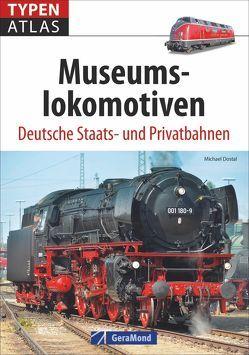 Typenatlas Museumslokomotiven von Dostal,  Michael
