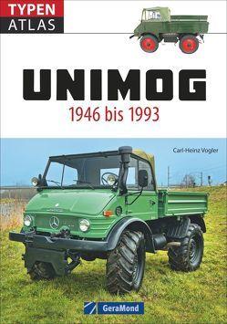 Typenatlas Unimog von Vogler,  Carl-Heinz