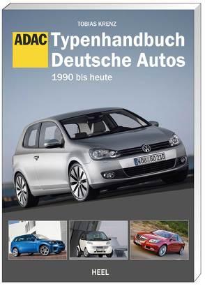 Typenhandbuch Deutsche Autos von Krenz,  Tobias