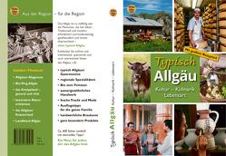 Typisch Allgäu von Dreyer,  Roland, Göhring,  Vera, Hunscheidt,  Hiubert, Peller,  Karin, Schön,  Mara