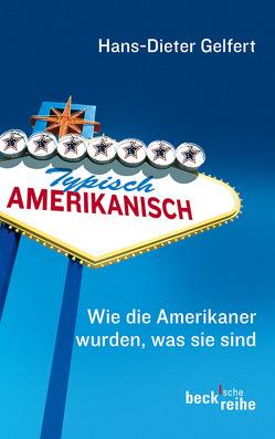 Typisch amerikanisch von Gelfert,  Hans-Dieter