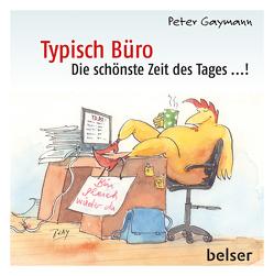 Typisch Büro von Gaymann,  Peter