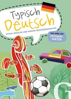 Typisch Deutsch von Grubbe Media