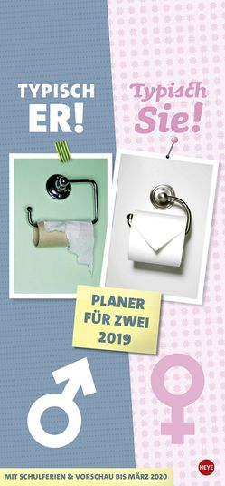 Typisch Er – Typisch Sie Planer für zwei – Kalender 2019 von Heye