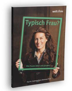 Typisch Frau? von Steinmair-Pösel,  Petra, Zulehner,  Paul M.