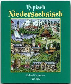 Typisch Niedersächsisch von Carstensen,  Richard