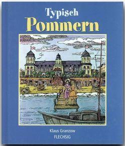 Typisch Pommern von Granzow,  Klaus