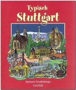 Typisch STUTTGART von Freudenberger,  Hermann