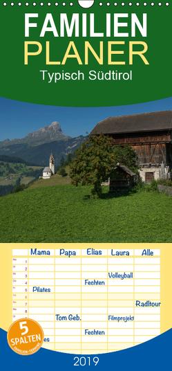 Typisch Südtirol – Familienplaner hoch (Wandkalender 2019 , 21 cm x 45 cm, hoch) von Niederkofler,  Georg