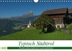 Typisch Südtirol (Wandkalender 2019 DIN A4 quer) von Niederkofler,  Georg