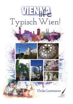 Typisch Wien! von Lemmerer,  Ulrike