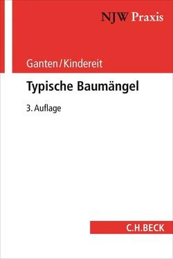 Typische Baumängel von Ganten,  Hans, Kindereit,  Eduard