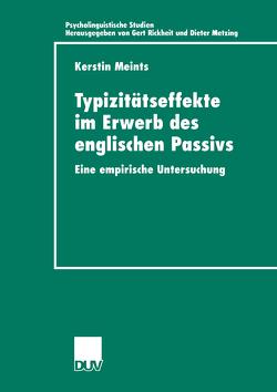 Typizitätseffekte im Erwerb des englischen Passivs von Meints,  Kerstin