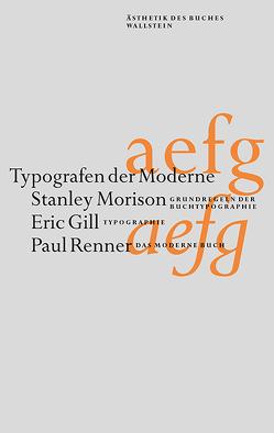 Typografen der Moderne von Detjen,  Klaus, Gill,  Eric, Morison,  Stanley, Renner,  Paul
