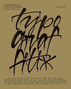 Typograffiti von Bauer,  Jonny, Hennig,  Joe