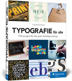 Typografie für alle von Korthaus,  Claudia