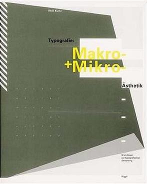 Typografie: Makro- und Mikroästhetik von Kunz,  Willi