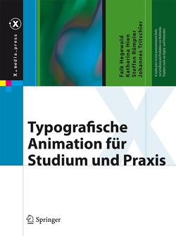 Typografische Animation für Studium und Praxis von Hegewald,  Falk, Hien,  Katharina, Rümpler,  Steffen, Tritschler,  Johannes