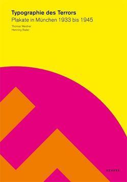 Typographie des Terrors von Rader,  Henning, Weidner,  Thomas