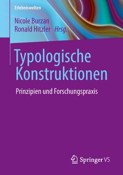Typologische Konstruktionen von Burzan,  Nicole, Hitzler,  Ronald